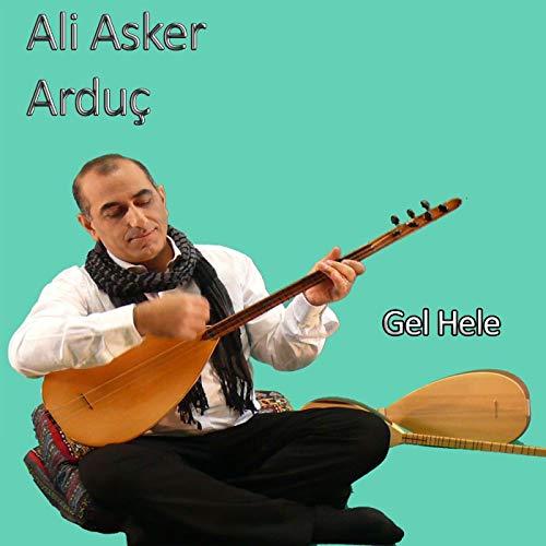 Ali Asker Arduç Full Albümleri indir