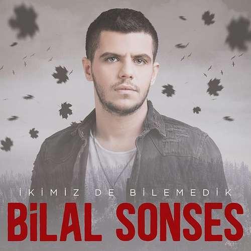 Bilal Sonses Full Albümleri indir