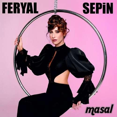 Feryal Sepin Yeni Masal Şarkısını İndir