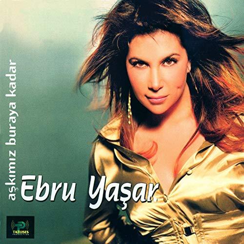 Ebru Yaşar Full Albümleri indir
