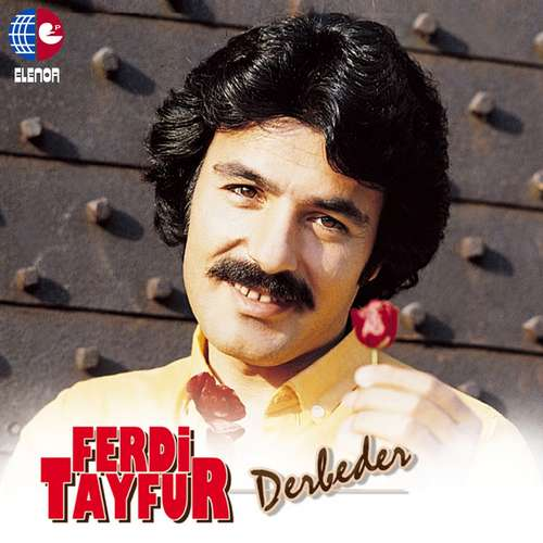Ferdi Tayfur Full Albümleri indir