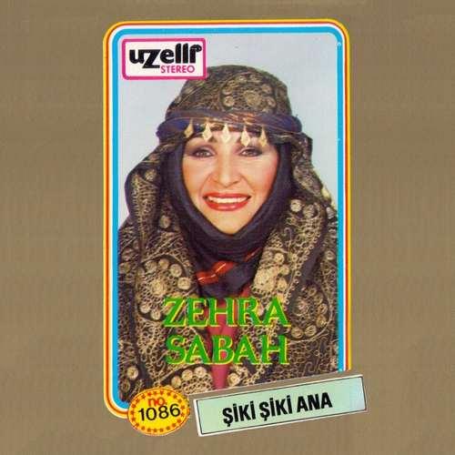 Zehra Sabah - Şiki Şiki Ana (1987) Full Albüm