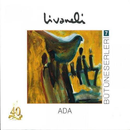 Zülfü Livaneli - Bütüneserleri, Vol. 7 (Ada) (1983) Full Albüm