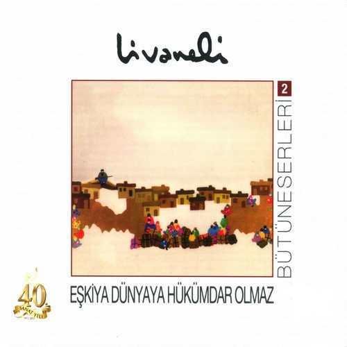 Zülfü Livaneli - Bütüneserleri, Vol. 2 (2012) Full Albüm