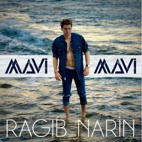 Ragıp Narin - Mavi (2020) Single