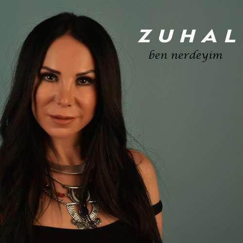 Zuhal - Ben Nerdeyim (2020) Single