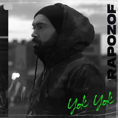 Rapozof - Yok Yok (2020) Single