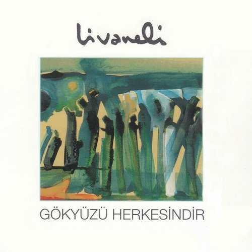 Zülfü Livaneli - Gökyüzü Herkesindir (1987) Full Albüm
