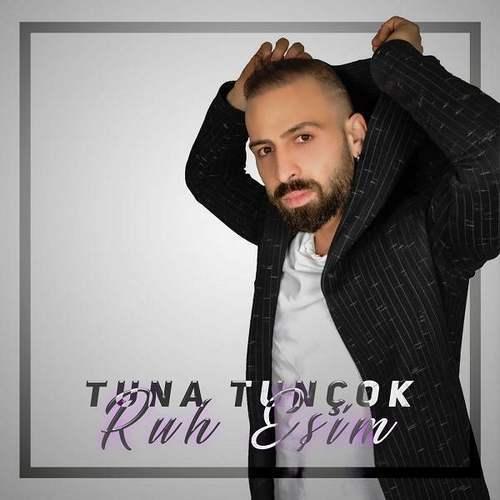 Tuna Tunçok - Ruh Eşim (2020) (EP) Albüm