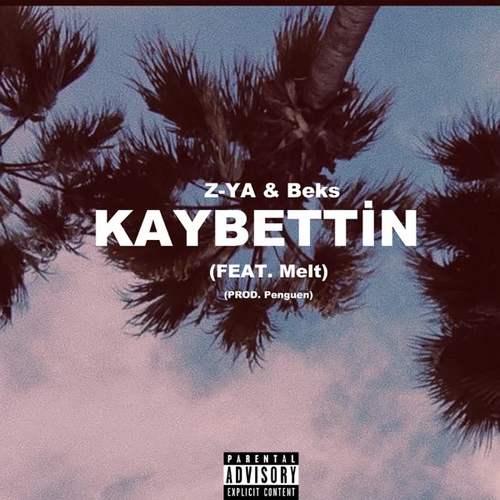 Z-YA & Beks Yeni Kaybettin Şarkısını İndir