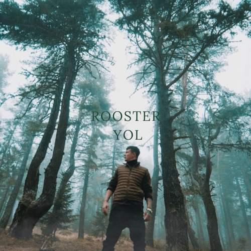 Rooster Yeni Yol Şarkısını İndir