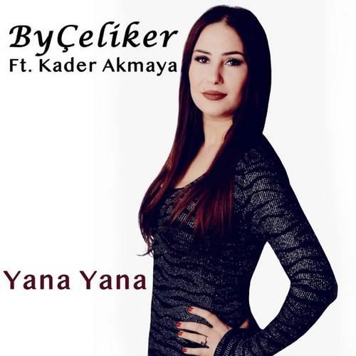 byÇeliker - Yana Yana (2020) Single İndir