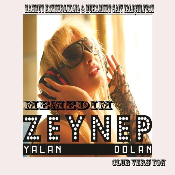 Zeynep - Yalan Dolan (Remix) (2020) Single İndir