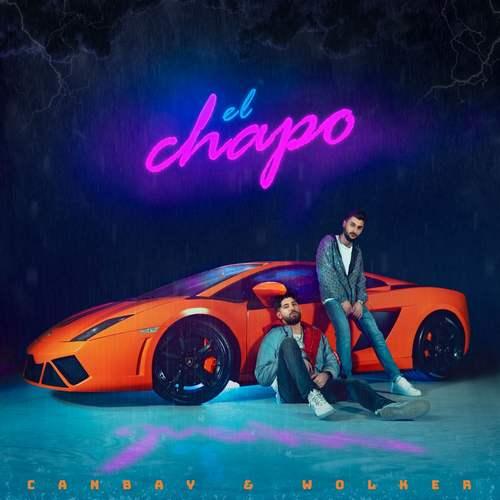Canbay & Wolker Yeni El Chapo Şarkısını İndir