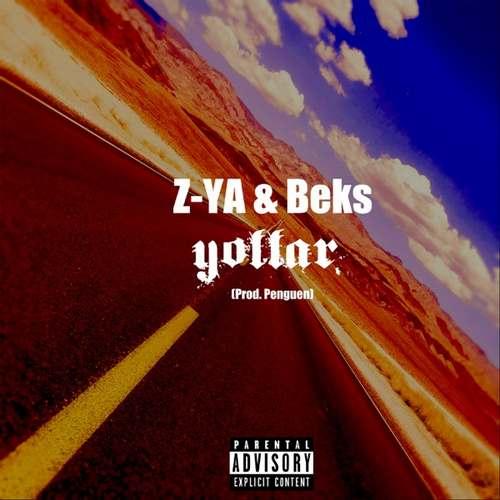 Z-YA & Beks Yeni Yollar Şarkısını İndir