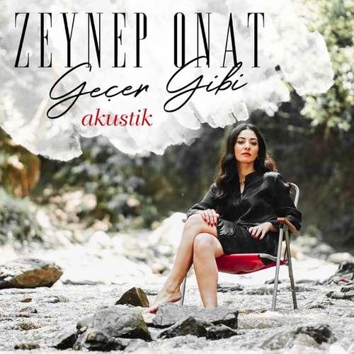 Zeynep Onat Yeni Geçer Gibi (Akustik) Şarkısını İndir
