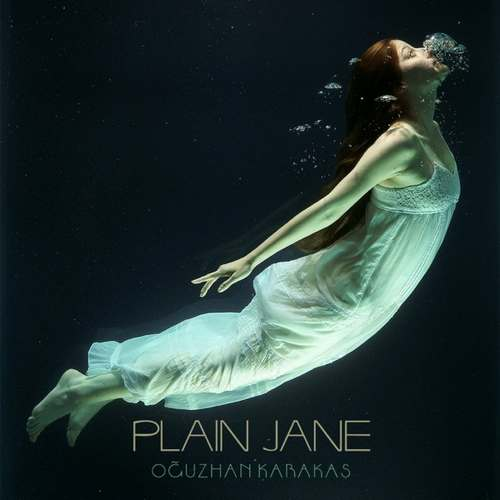 Oğuzhan Karakaş Yeni Plaine Jane Şarkısını İndir