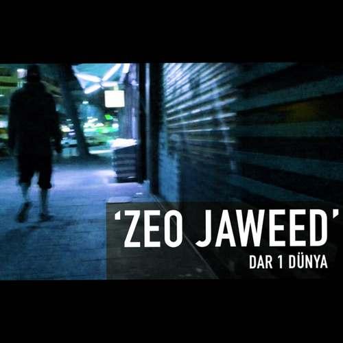 Zeo Jaweed Yeni Dar 1 Dünya Şarkısını İndir
