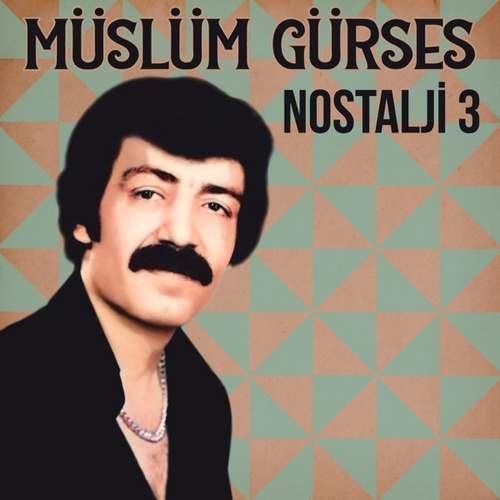 Müslüm Gürses Yeni Nostalji 3 Full Albüm İndir