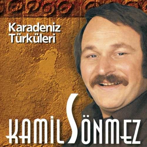 Kamil Sönmez - Karadeniz Türküleri Full Albüm İndir