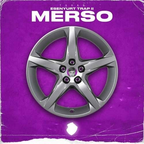 Tuhan Yeni Esenyurt Trap Merso Şarkısını İndir