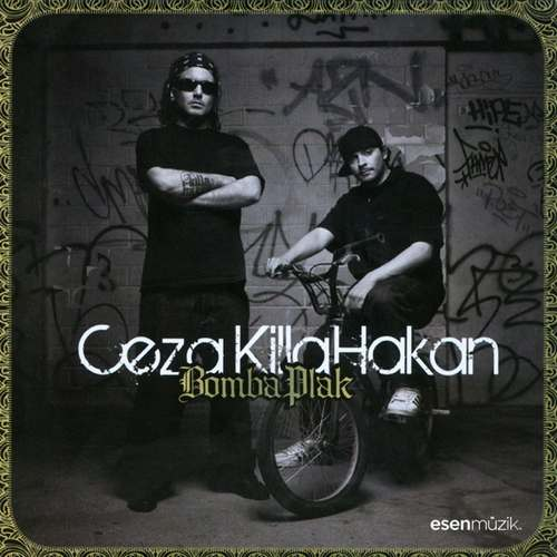 Ceza & Killa Hakan - Bomba Plak Full Albüm İndir