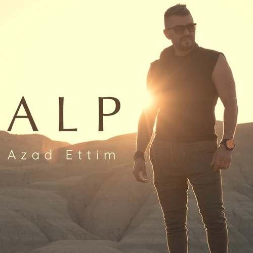 Alp Yeni Azad Ettim Şarkısını İndir