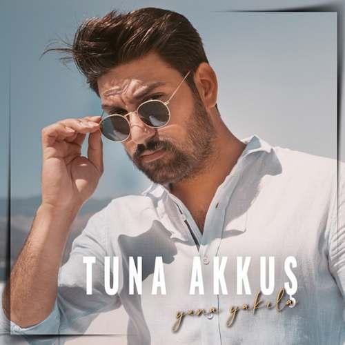 Tuna Akkuş Yeni Yana Yakıla Şarkısını İndir
