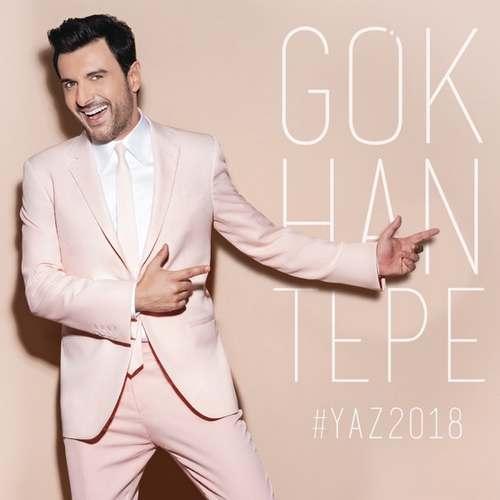 Gökhan Tepe - Yaz 2018 Full Albüm İndir