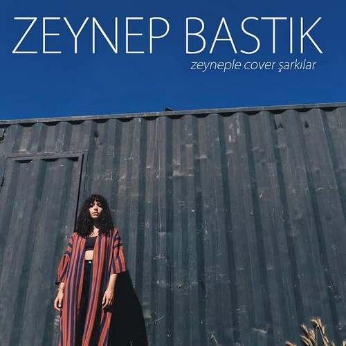 Zeynep Bastık'ın Zeyneple Cover Şarkılar Albümü İndir,Zeynep Bastık Zeyneple Cover Şarkılar Albümü Direkt İndir,Zeynep Bastık, Zeyneple Cover Şarkılar Zeynep Bastık