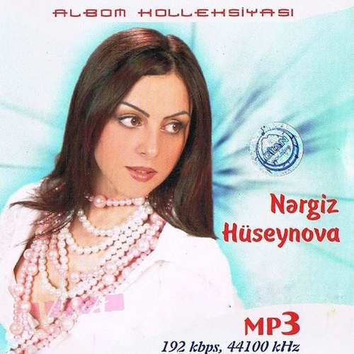 Nergiz Huseynova Full Albümleri indir