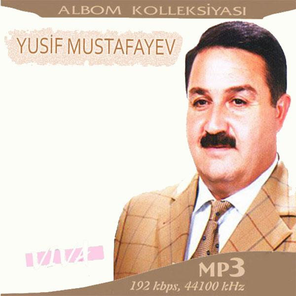Yusif Musatafayev Full Albümleri indir