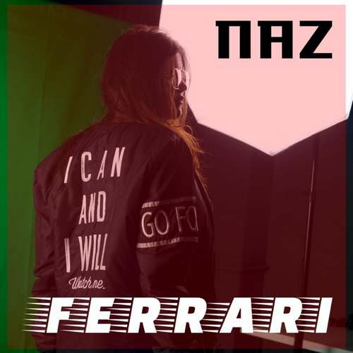 Naz Yeni Ferrari Şarkısını İndir