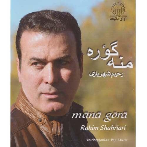 Rahim Shahriari - Mana Gora Full Albüm İndir