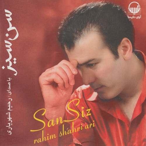 Rahim Shahriari - San Siz Full Albüm İndir