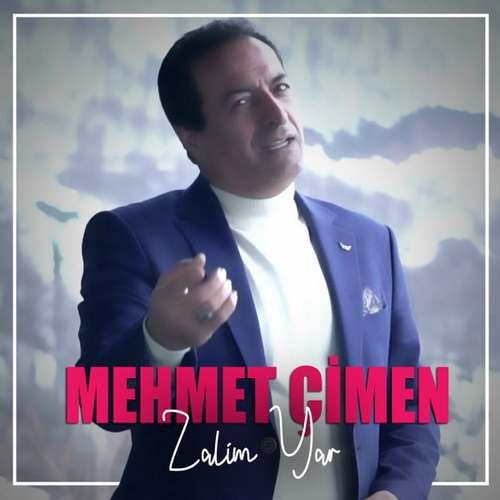 Mehmet Çimen Yeni Zalim Yar Şarkısını İndir