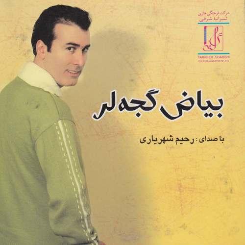 Rahim Shahriari - Bayaz Gejalar Full Albüm İndir