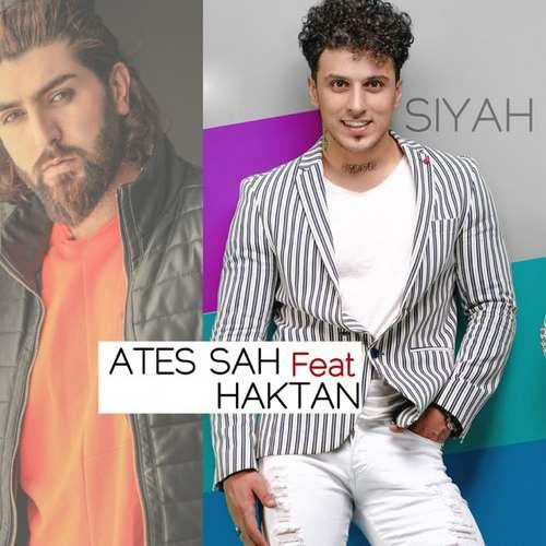 Ateş Şah Yeni Siyah (feat. Haktan) Şarkısını İndir
