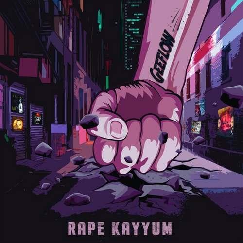 Geeflow Yeni Rape Kayyum Full Albüm İndir