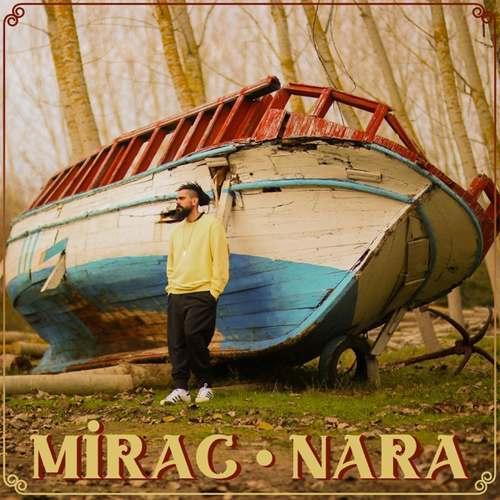 Mirac Yeni Nara Şarkısını İndir