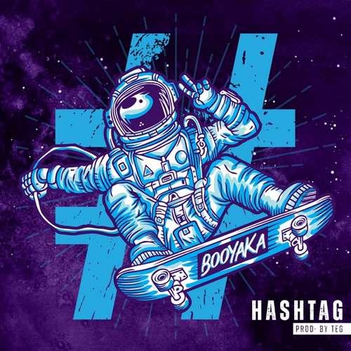 Booyaka Yeni #Hashtag Şarkısını İndir