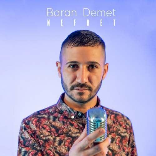 Baran Demet Yeni Nefret Şarkısını İndir