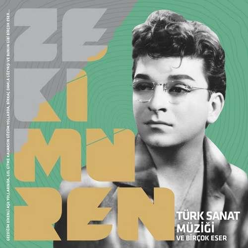 Zeki Müren Yeni Zeki Müren Türk Sanat Müziği ve Birçok Eser Full Albüm İndir