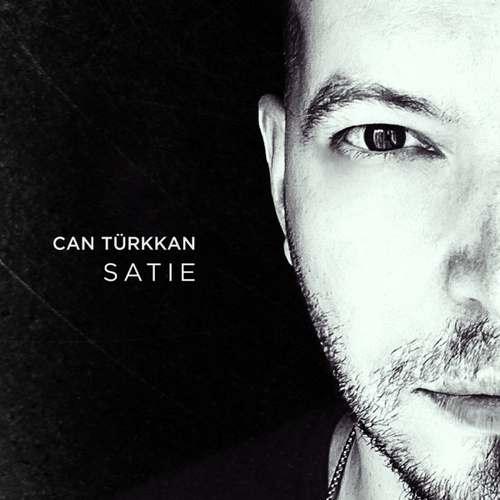 Can Türkkan Yeni Satie Şarkısını İndir