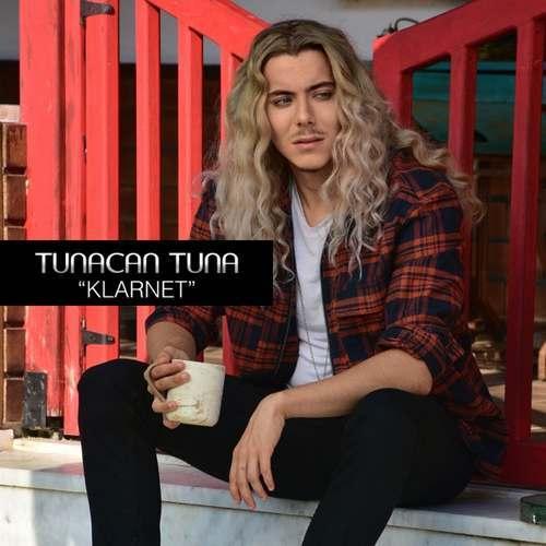 Tunacan Tuna Yeni Klarnet Şarkısını İndir