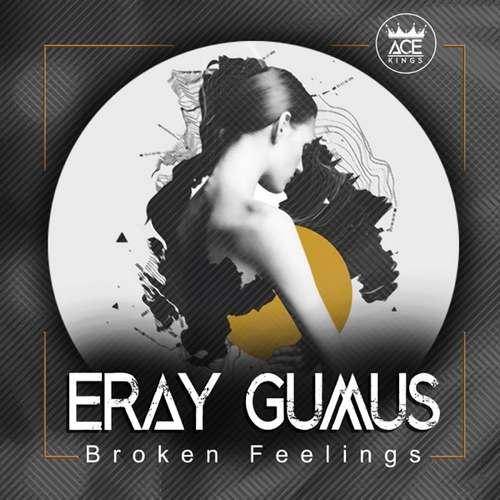 Eray Gumus Yeni Broken Feelings Şarkısını İndir