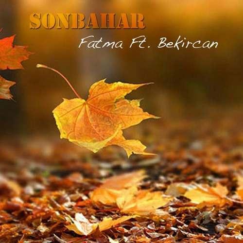 Fatma Yeni Sonbahar Şarkısını İndir