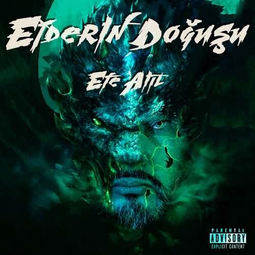 Efe Atıl - Ejderin Doğuşu (2020) (EP) Albüm İndir