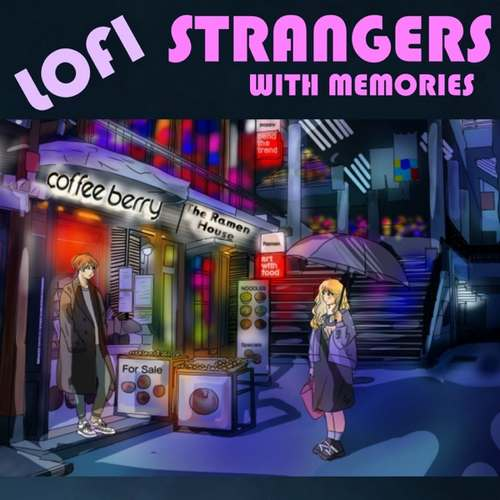 Orkestra Artvizyon Yeni Lofi Strangers With Memories Full Albüm İndir
