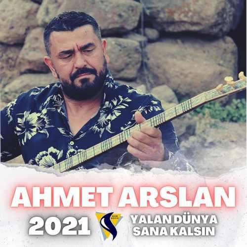 Ahmet Arslan - Yalan Dünya Sana Kalsın (2021) (EP) Albüm İndir